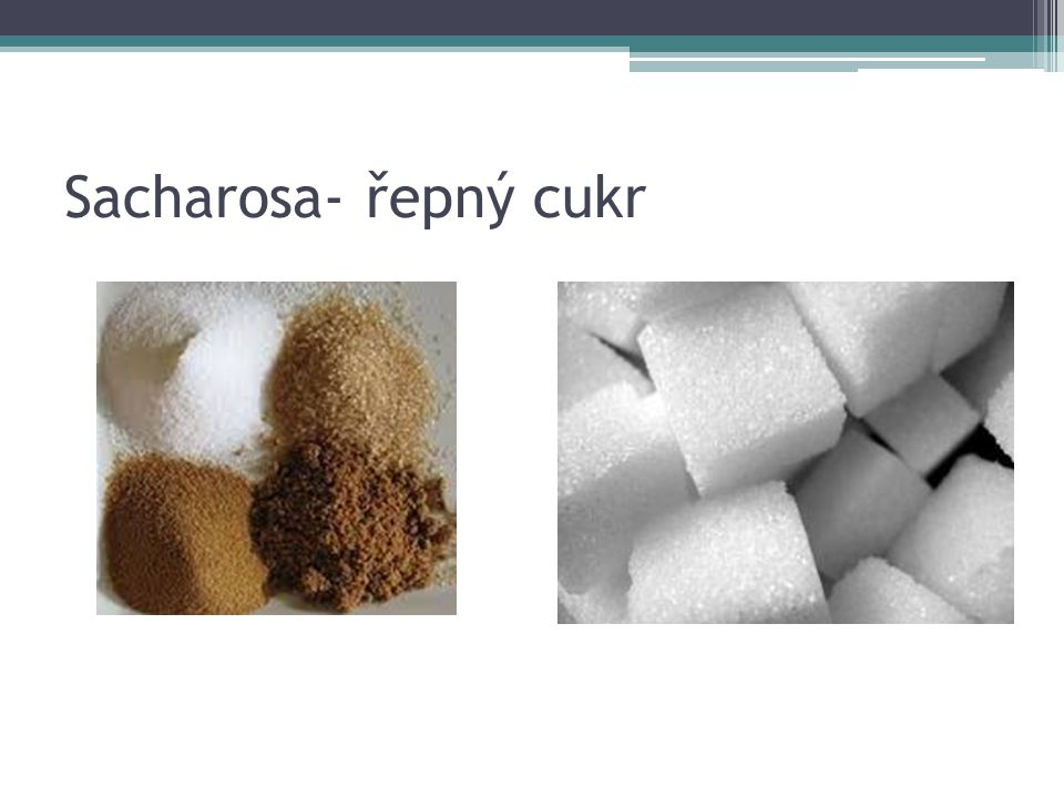 Sacharosa- řepný cukr