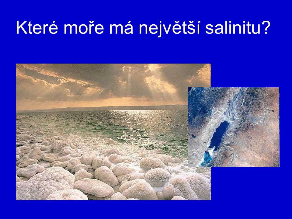 Které moře má největší salinitu?