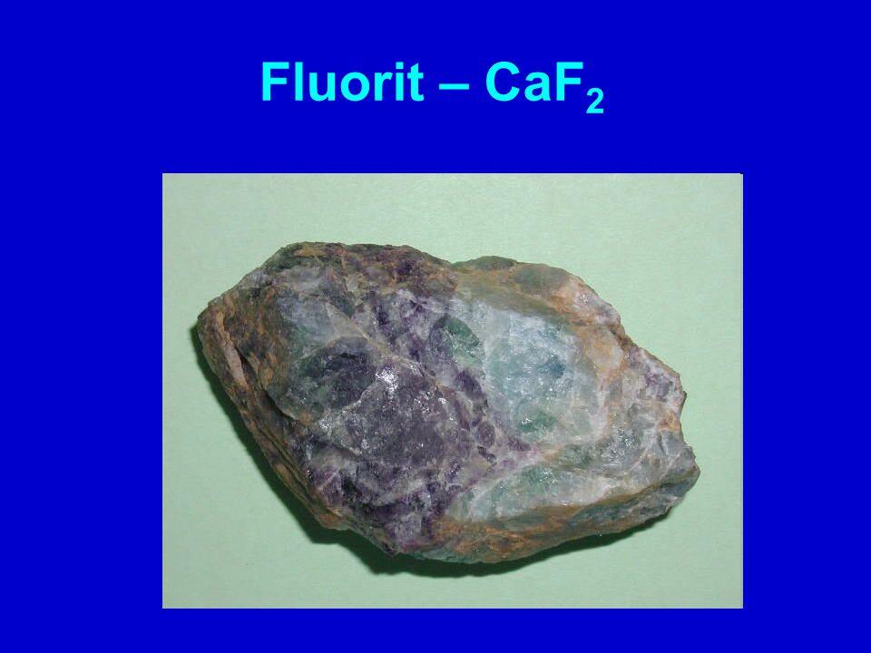 Fluorit – CaF 2