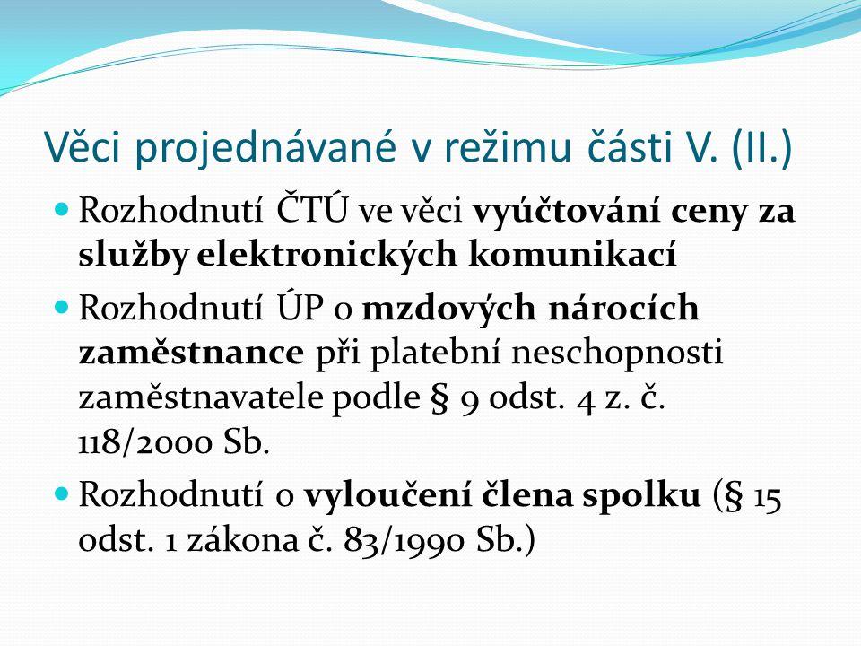 Věci projednávané v režimu části V. (I.) Rozhodnutí ve věcech vkladu práva k nemovitostem (§ 249 odst. 2 OSŘ) ostatní katastrální věci považuje judika