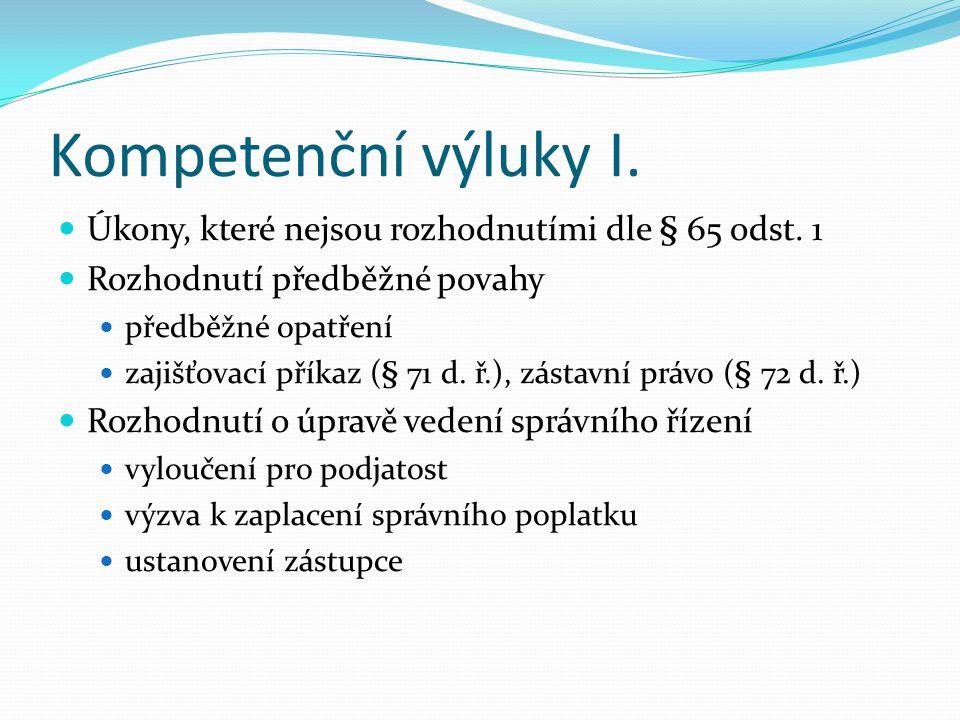 Věci projednávané v režimu části V. (II.) Rozhodnutí ČTÚ ve věci vyúčtování ceny za služby elektronických komunikací Rozhodnutí ÚP o mzdových nárocích