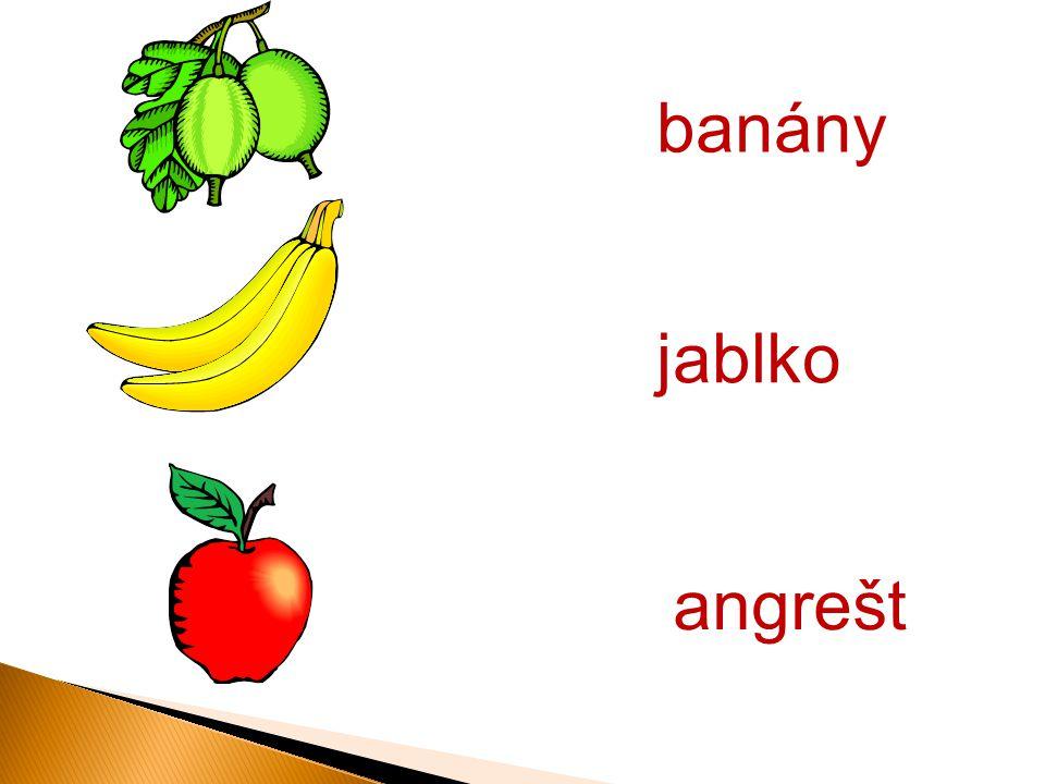 banány angrešt jablko