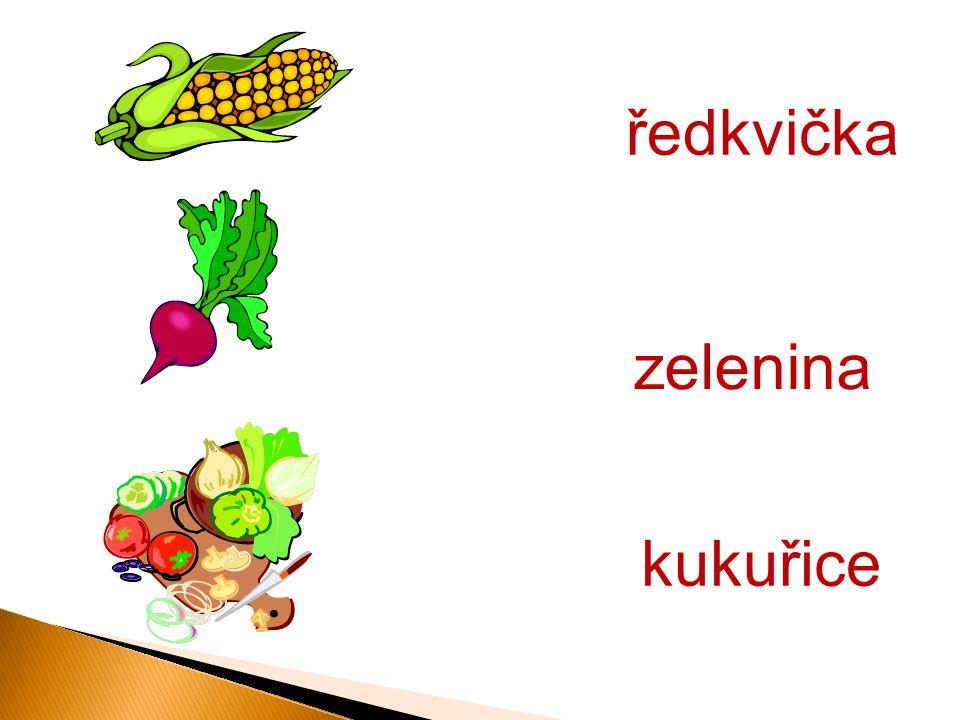 ředkvička kukuřice zelenina