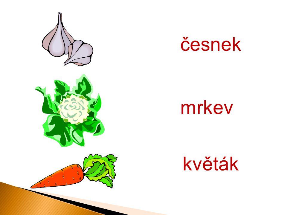 česnek květák mrkev