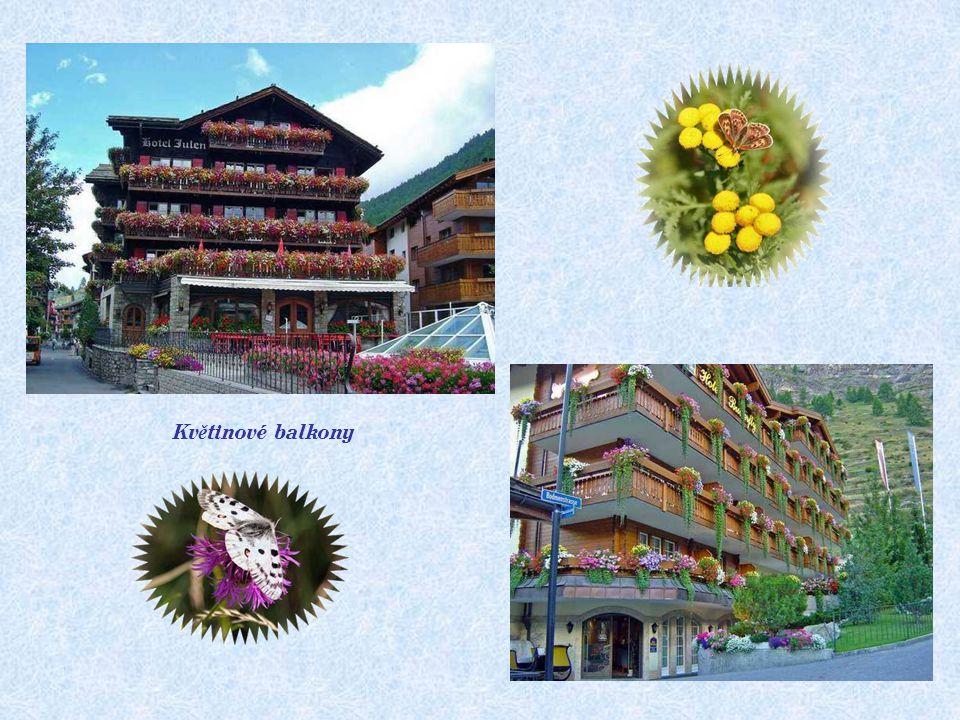 V ulicích Zermattu V obci jsou...