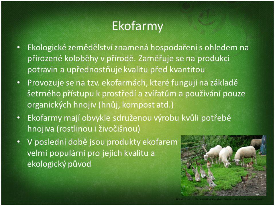 Ekofarmy Ekologické zemědělství znamená hospodaření s ohledem na přirozené koloběhy v přírodě. Zaměřuje se na produkci potravin a upřednostňuje kvalit