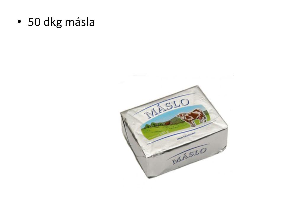 50 dkg másla