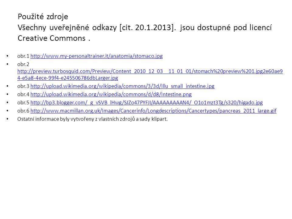 Použité zdroje Všechny uveřejněné odkazy [cit. 20.1.2013]. jsou dostupné pod licencí Creative Commons. obr.1 http://www.my-personaltrainer.it/anatomia