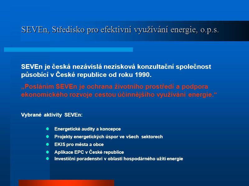 Využití metody EPC Jaroslav Maroušek SEVEn, Středisko pro efektivní využívání energie, o.p.s. Praha