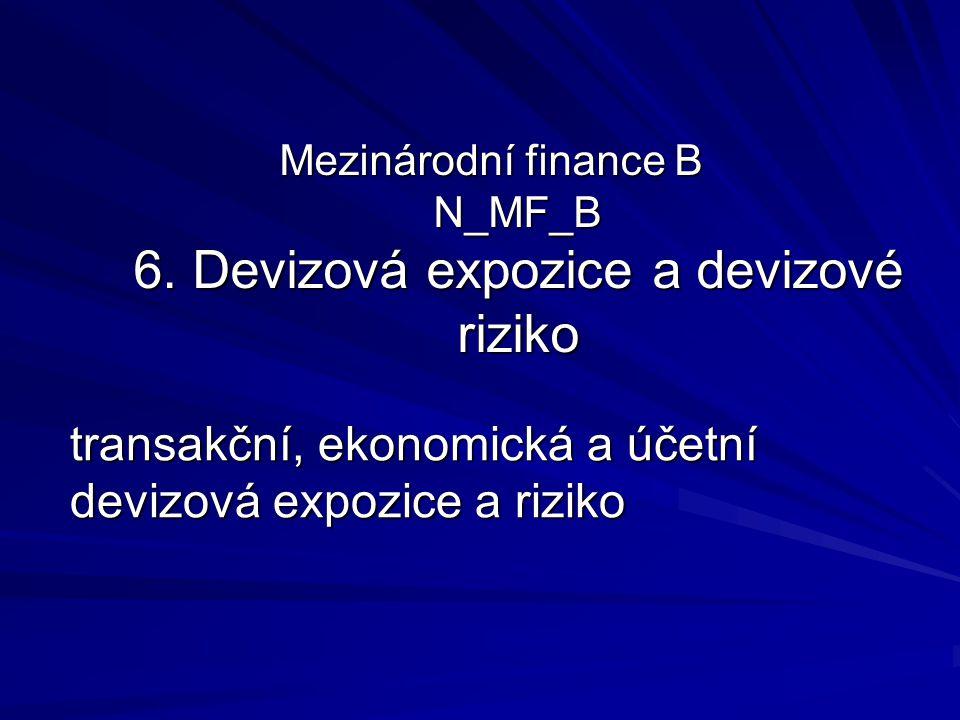 Mezinárodní finance B N_MF_B 6.