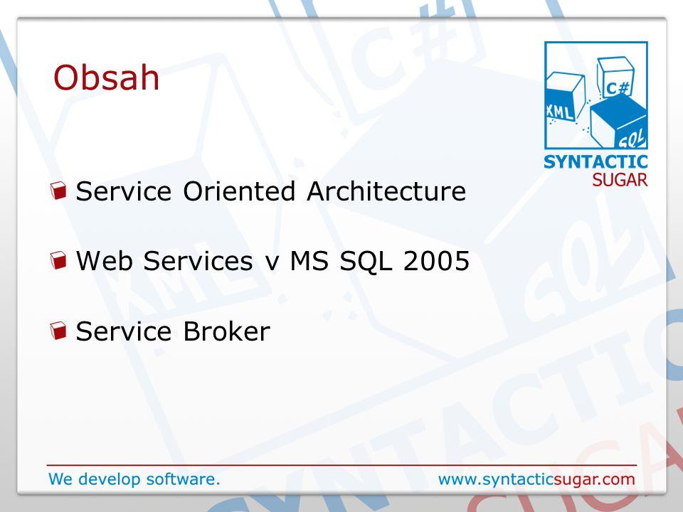Service Broker - Event Notification Umožňuje asynchronně zachytávat události Přihlášení uživatelů, DDL atd.