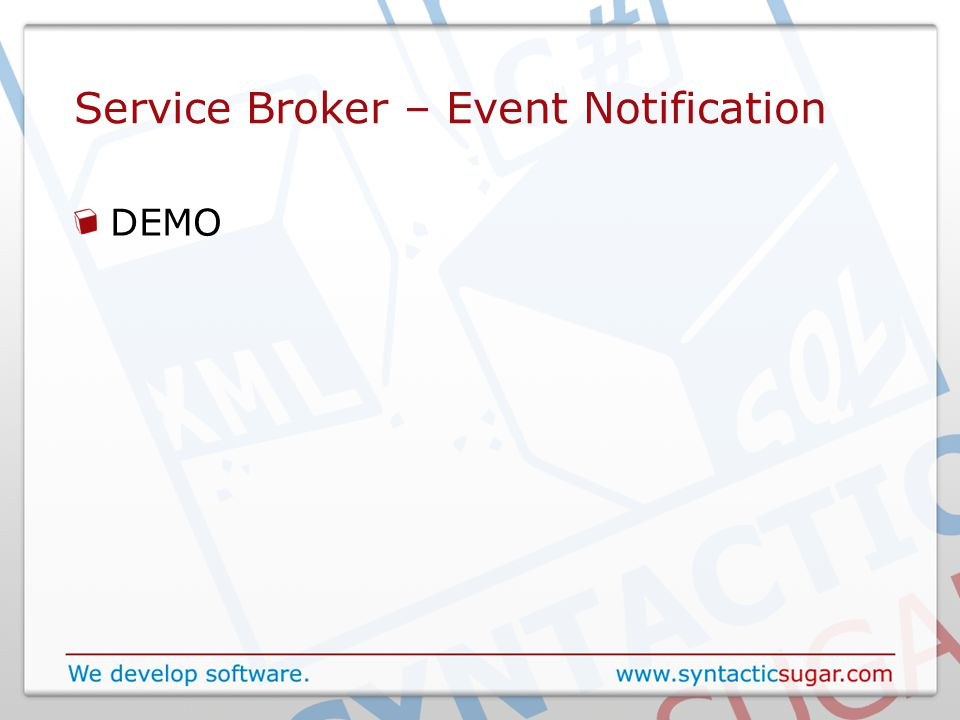 Service Broker – Event Notification DEMO