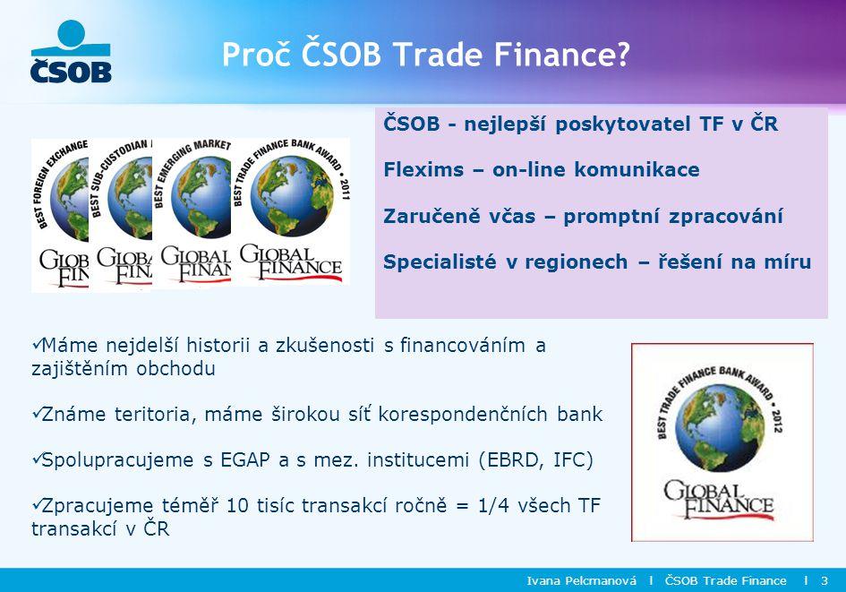 Proč ČSOB Trade Finance.