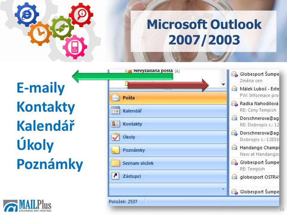 Microsoft Outlook 2007/2003 E-maily Kontakty Kalendář Úkoly Poznámky 16