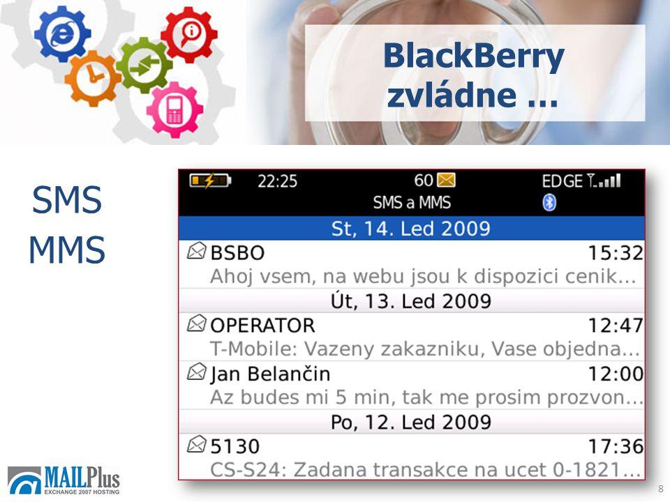 8 SMS MMS BlackBerry zvládne …