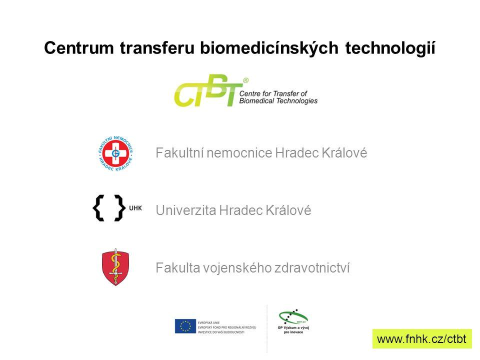 Základní údaje o projektu Název projetu: Centrum transferu biomedicínských technologií HK Program: OP věda a výzkum pro inovace (OP VaVpI) Oblast podpory:3.1.