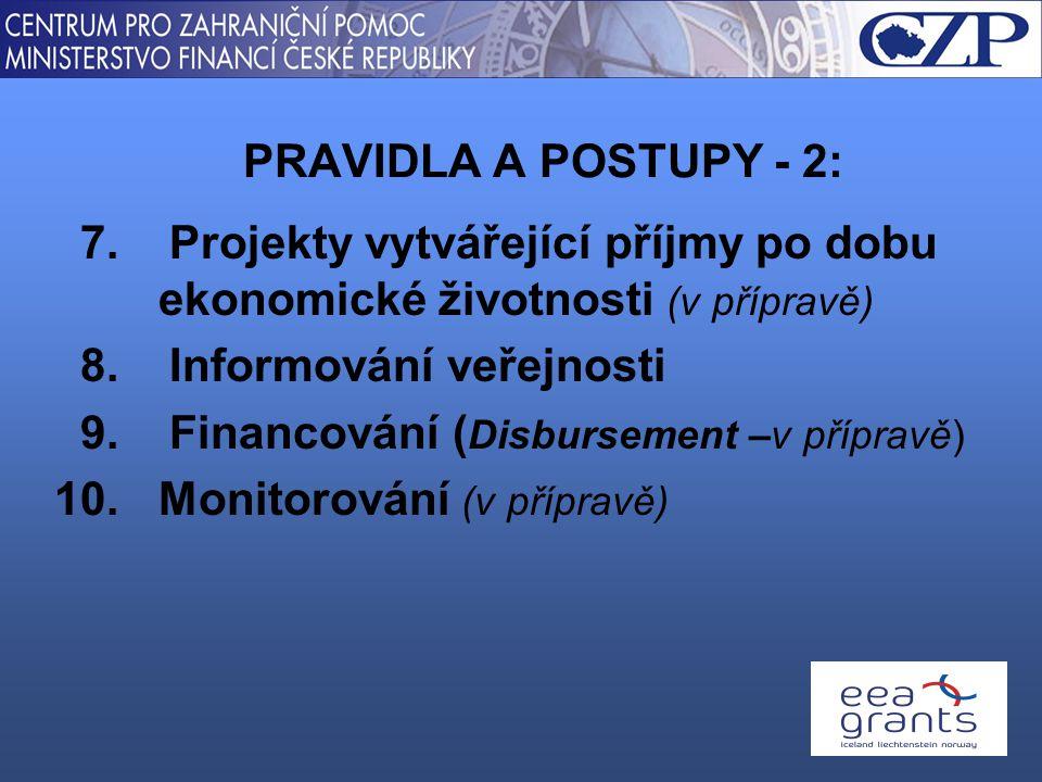 7. Projekty vytvářející příjmy po dobu ekonomické životnosti (v přípravě) 8.