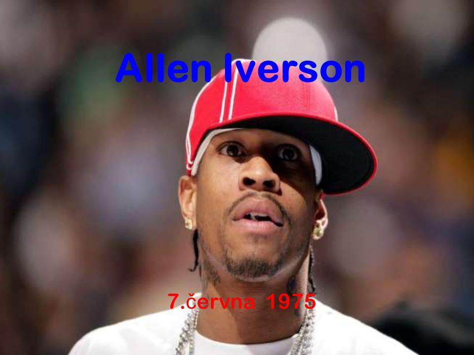 Allen Iverson 7. č ervna 1975