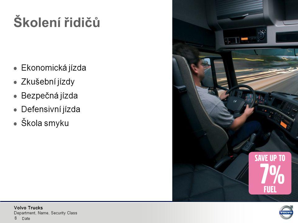 Volvo Trucks DYNAFLEET INFORMAČNÍ SYSTÉM SPOLEČNOSTI VOLVO Vyhodnocení dat