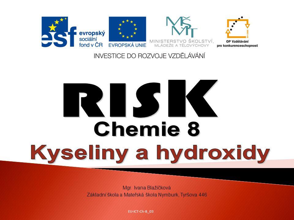 Hrací pole Kyseliny - vlastnosti 4000 Na světle se rozkládá kyselina: a) sírová b) uhličitá c) dusičná d) chlorovodíková