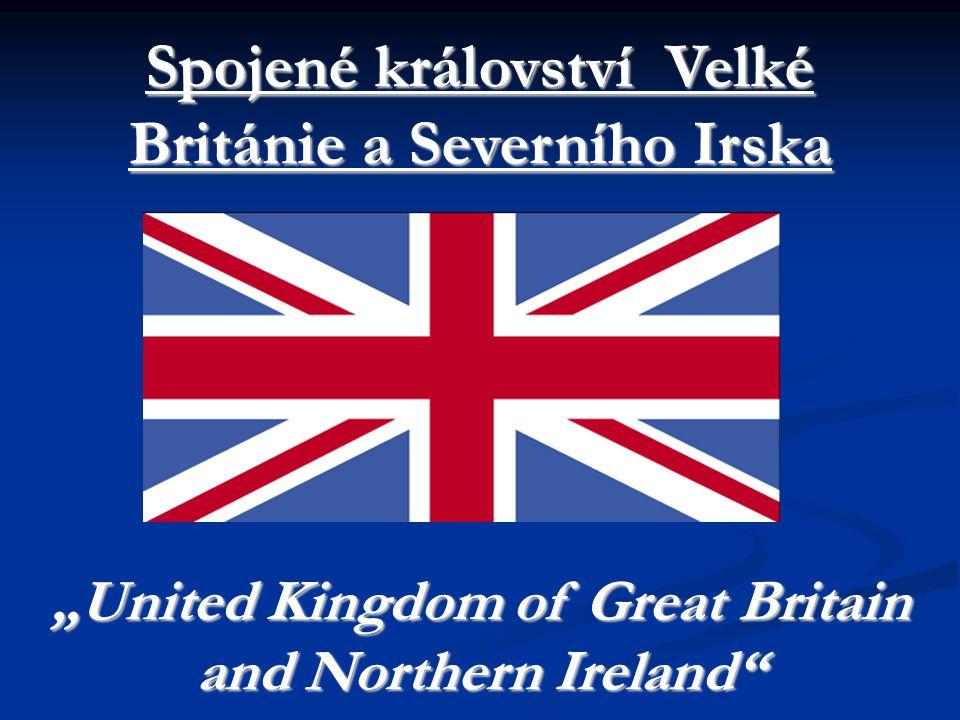 """Spojené království Velké Británie a Severního Irska """"United Kingdom of Great Britain and Northern Ireland"""