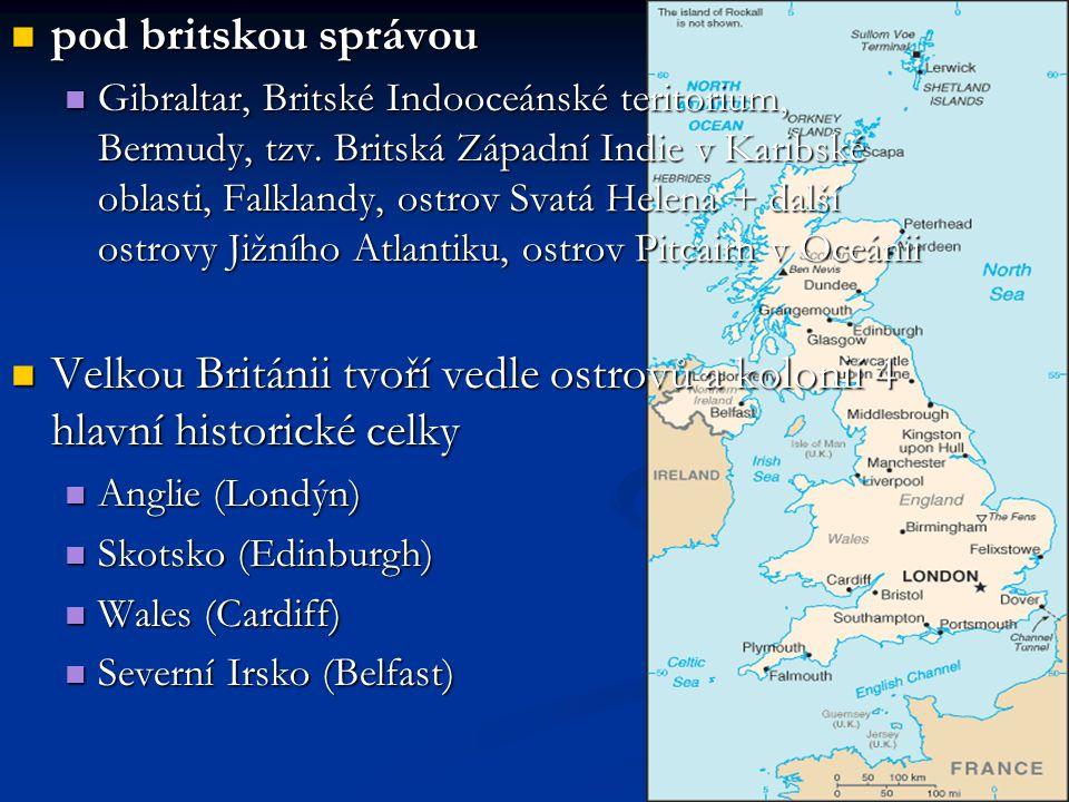 pod britskou správou pod britskou správou Gibraltar, Britské Indooceánské teritorium, Bermudy, tzv.