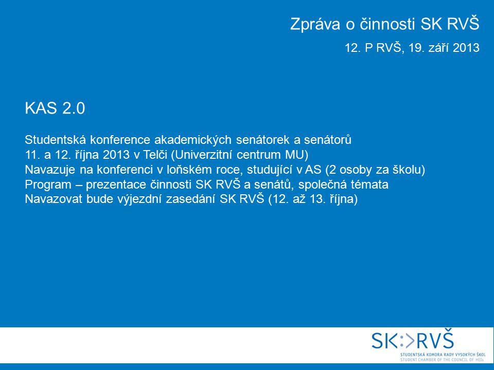 KAS 2.0 Studentská konference akademických senátorek a senátorů 11.