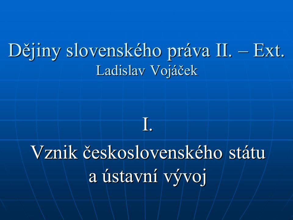 Dějiny slovenského práva II.– Ext. Ladislav Vojáček I.