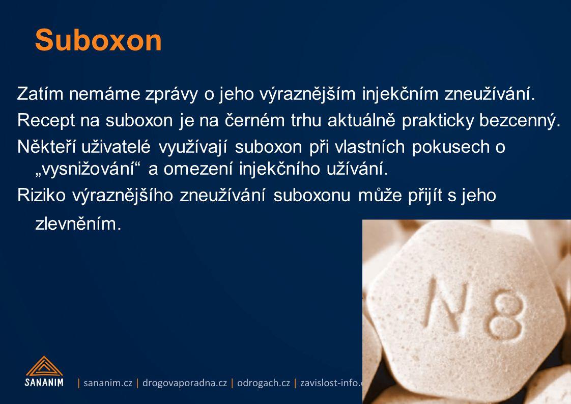 prijmeni@sananim.cz Suboxon Zatím nemáme zprávy o jeho výraznějším injekčním zneužívání. Recept na suboxon je na černém trhu aktuálně prakticky bezcen