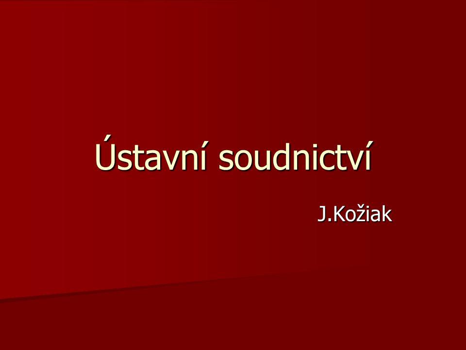 Ústavní soudnictví J.Kožiak