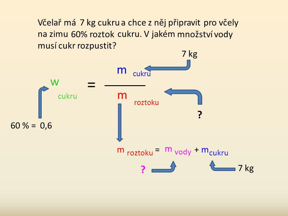 m kys. borité = w kys. borité. m masti m masti = 0,03 · 30 m masti = 0,9 A nezapomněli jste něco.