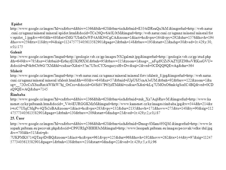 Epidot http://www.google.cz/imgres?hl=cs&tbo=d&biw=1366&bih=620&tbm=isch&tbnid=E334rDReaQu3hM:&imgrefurl=http://web.natur.cuni.cz/ugmnz/mineral/minera