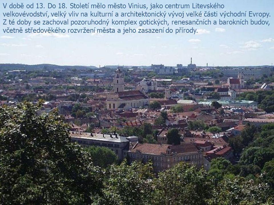 V době od 13. Do 18. Století mělo město Vinius, jako centrum Litevského velkovévodství, velký vliv na kulturní a architektonický vývoj velké části výc