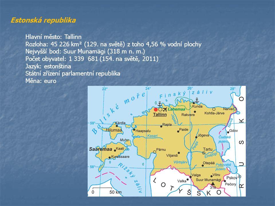 Hlavní město: Tallinn Rozloha: 45 226 km² (129. na světě) z toho 4,56 % vodní plochy Nejvyšší bod: Suur Munamägi (318 m n. m.) Počet obyvatel: 1 339 6