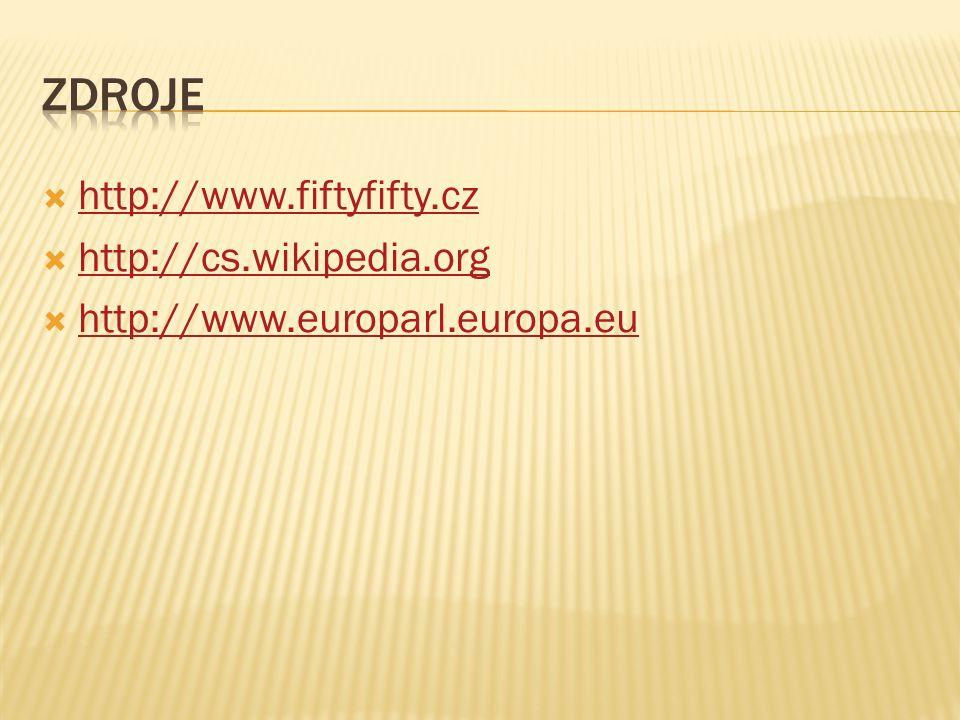  http://www.fiftyfifty.cz http://www.fiftyfifty.cz  http://cs.wikipedia.org http://cs.wikipedia.org  http://www.europarl.europa.eu http://www.europ