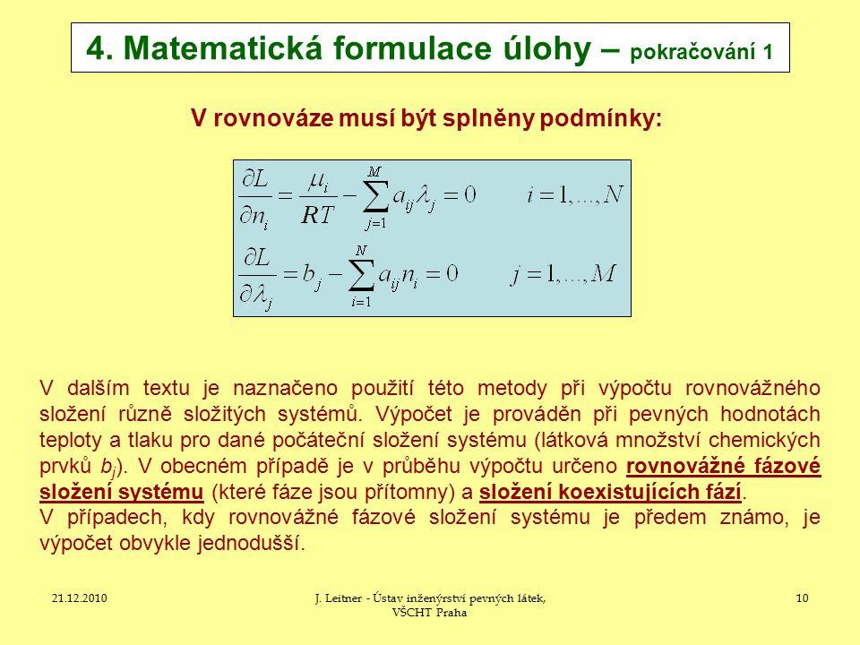 21.12.2010J.Leitner - Ústav inženýrství pevných látek, VŠCHT Praha 10 4.