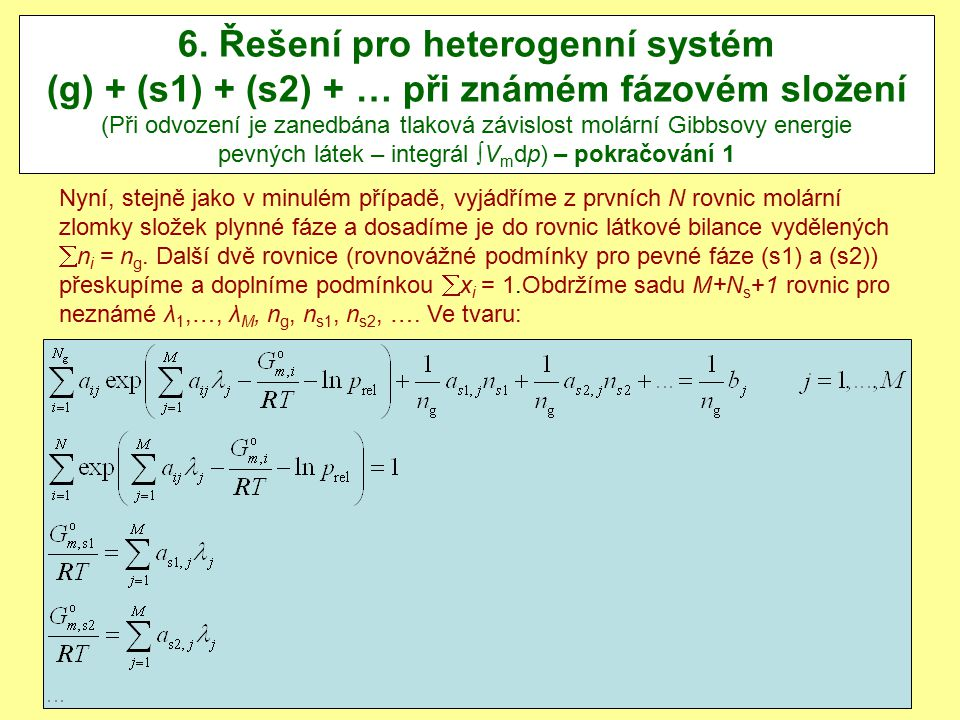 21.12.2010J.Leitner - Ústav inženýrství pevných látek, VŠCHT Praha 14 6.