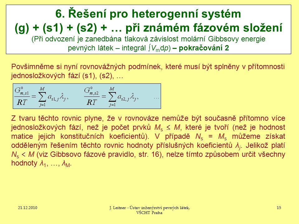 21.12.2010J.Leitner - Ústav inženýrství pevných látek, VŠCHT Praha 15 6.