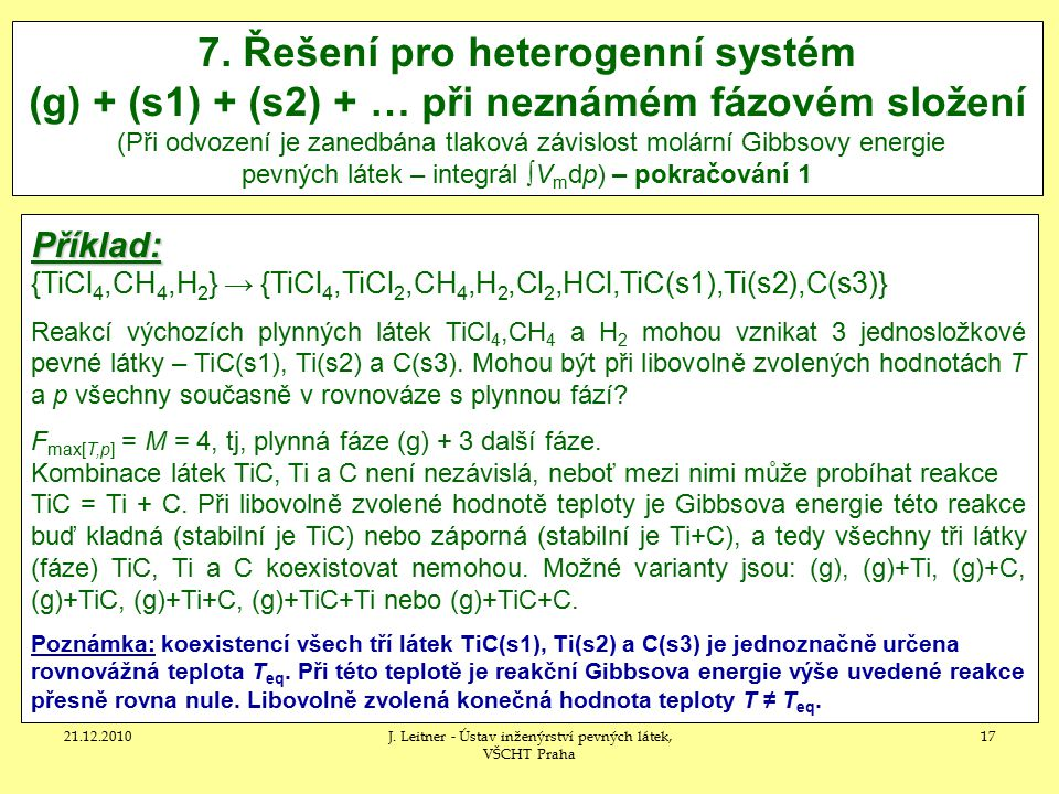 21.12.2010J.Leitner - Ústav inženýrství pevných látek, VŠCHT Praha 17 7.