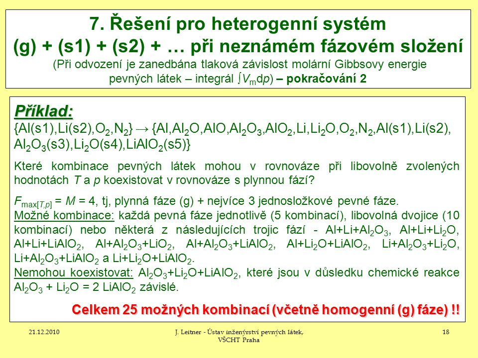 21.12.2010J.Leitner - Ústav inženýrství pevných látek, VŠCHT Praha 18 7.