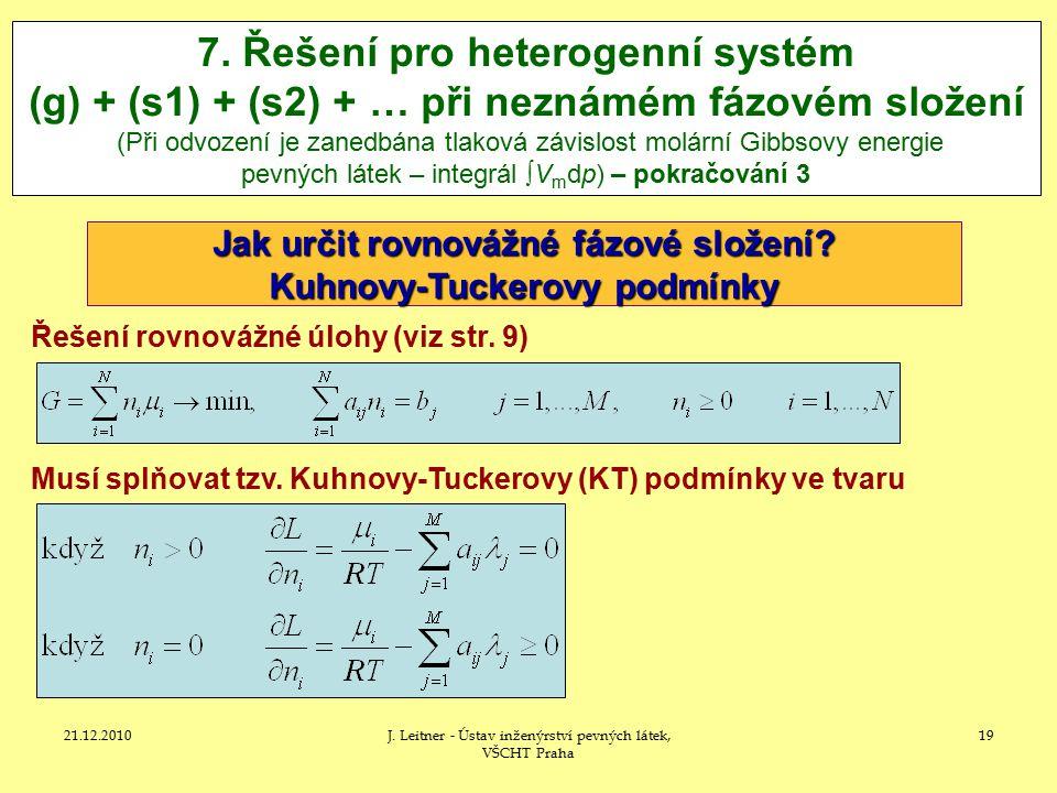 21.12.2010J.Leitner - Ústav inženýrství pevných látek, VŠCHT Praha 19 7.