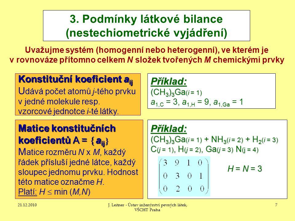 21.12.2010J.Leitner - Ústav inženýrství pevných látek, VŠCHT Praha 7 3.