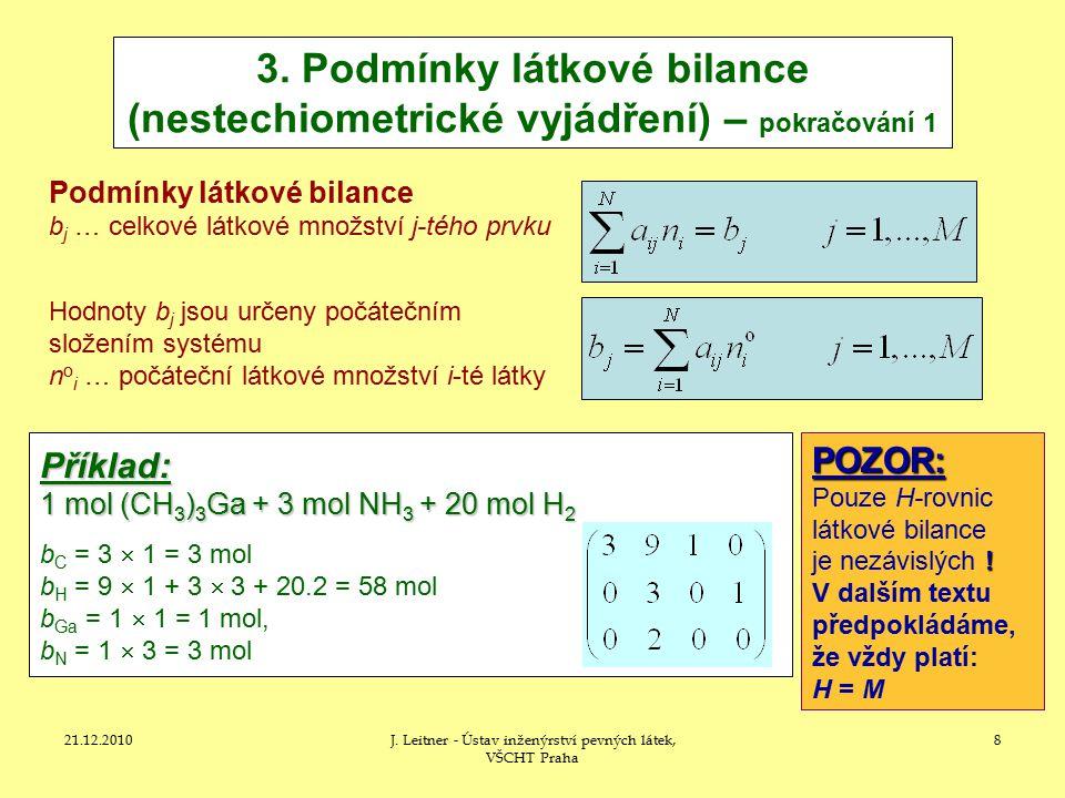 21.12.2010J.Leitner - Ústav inženýrství pevných látek, VŠCHT Praha 8 3.