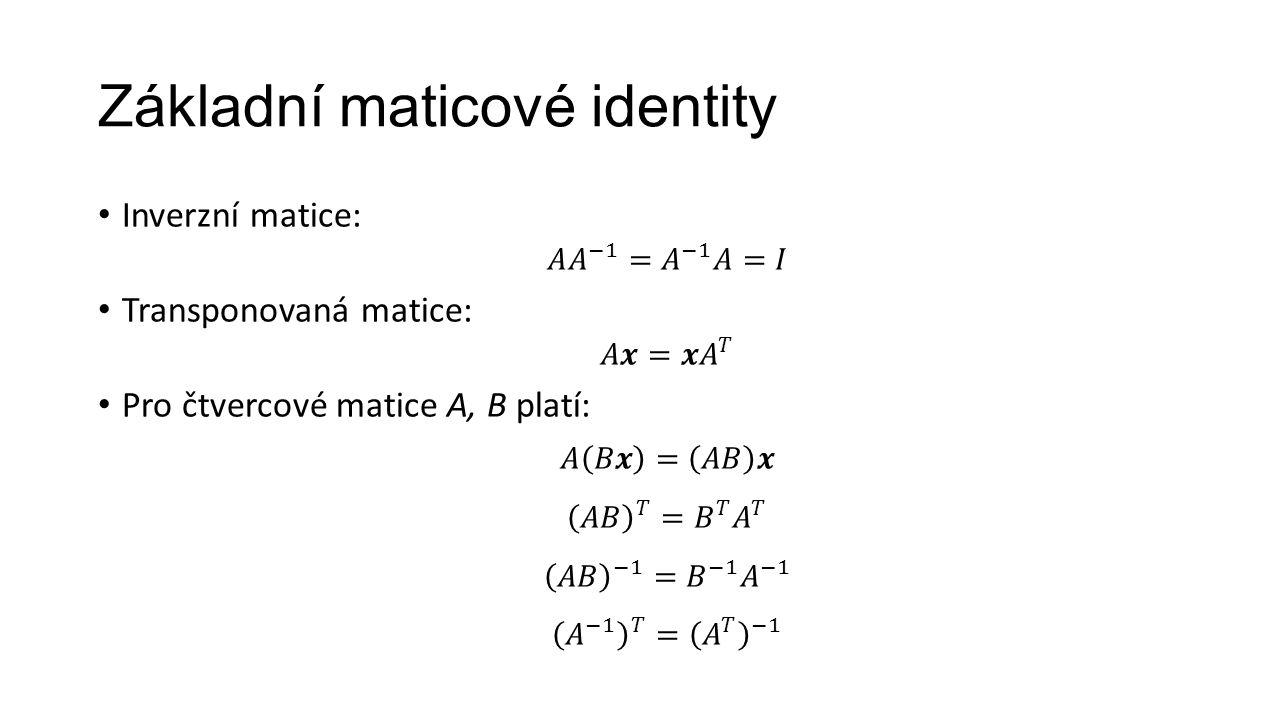 Základní maticové identity