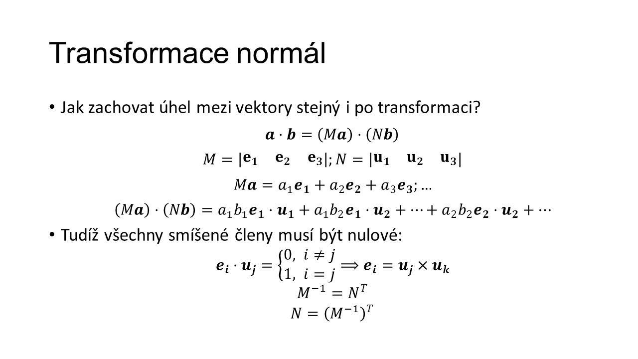 Transformace normál