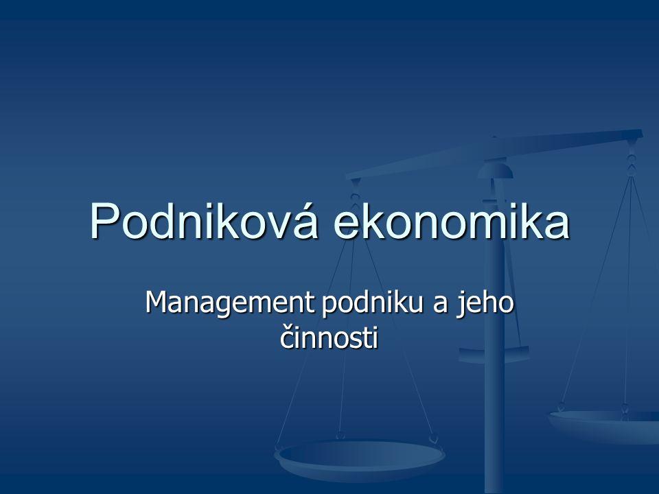 Taktické řízení Úkolem středního managementu Úkolem středního managementu Konkretizuje strategické cíle a prostředky k jejich dosažení Konkretizuje strategické cíle a prostředky k jejich dosažení Taktické cíle jsou krátkodobější než strategické a snadněji kvantifikovatelné Taktické cíle jsou krátkodobější než strategické a snadněji kvantifikovatelné Jeho základní součástí je plánování, jež je východiskem pro všechny manažerské funkce.