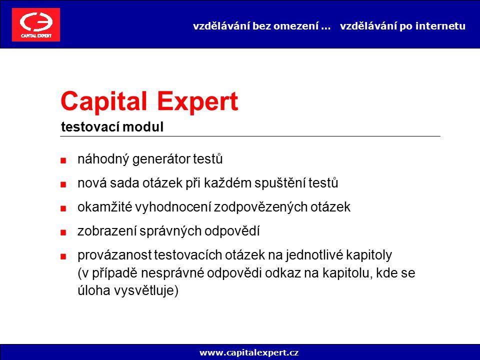 vzdělávání bez omezení … vzdělávání po internetu www.capitalexpert.cz