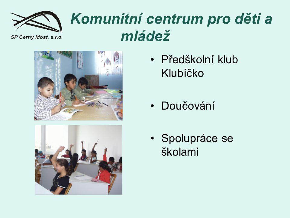 Komunitní centrum pro děti a mládež Předškolní klub Klubíčko Doučování Spolupráce se školami