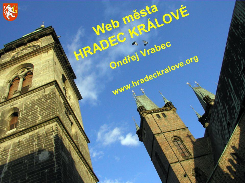Web města HRADEC KRÁLOVÉ Ondřej Vrabec www.hradeckralove.org