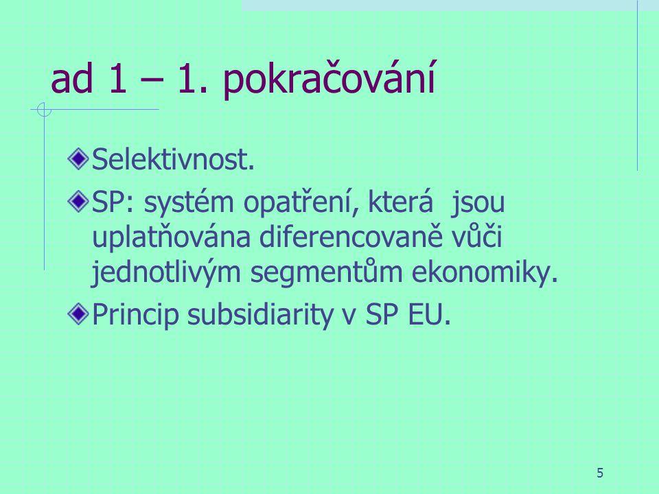 5 ad 1 – 1. pokračování Selektivnost.